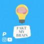 Fakt my Brain Podcast Download