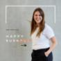 Happy Burn-in. Der Podcast über Burnout, Gesundheit, Stress und den Weg zurück in die Stimmigkeit.