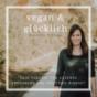 Vegan & Glücklich