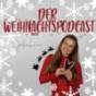 Der Weihnachtspodcast mit Juliahrrr Podcast Download