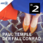 Paul Temple und der Fall Conrad - Das Krimihörspiel Podcast Download