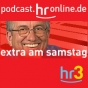 hr3 - extra am samstag Podcast Download