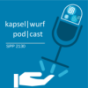 kapselwurf podcast Download