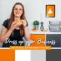 Dress up your Business - Dein Design Empowerment Podcast Download