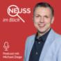 Neuss im Blick - Das Politik-Update mit Michael Ziege Podcast Download