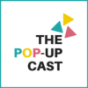 The Pop-Up Cast Podcast Download