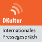 dradio - Internationales Pressegespräch Podcast Download