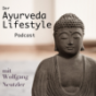 Wolfgang's Talk-Time - DER Ayurveda-Lifestyle Podcast Podcast Download