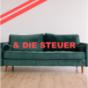 das Sofa & die Steuer