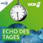 WDR 5 - Das Echo des Tages Podcast Download