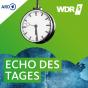 Podcast Download - Folge WDR 5 Echo des Tages - Ganze Sendung online hören