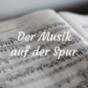 Der Musik auf der Spur Podcast Download