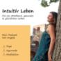"Podcast Download - Folge #6B Meditationsreihe ""Folge deinem Licht"" - Teil 2 Selbstvertrauen Meditation online hören"