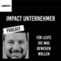 Impact Unternehmer | James24 Business Podcast Download