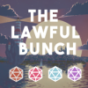 The Lawful Bunch: Eine Live DnD Kampagne Podcast Download