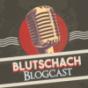 Blutschach Blogcast Podcast Download