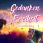 Gedanken-Freiheit - Ich sage, was ich will Podcast Download