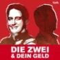 Die Zwei & Dein Geld Podcast Download