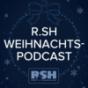 Der R.SH - Weihnachts-Podcast!