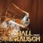 Schall & Rausch Podcast Download