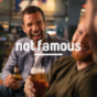 not famous - Podcast