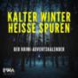 Kalter Winter, heiße Spuren – Der Krimi-Adventskalender mit Sherlock Holmes, Father Brown und Co. Podcast Download