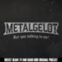 Metalgelöt: Der Metal-Talk