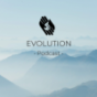Evolution Podcast Podcast Download