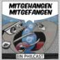 Mitgehangen Mitgefangen Podcast Download