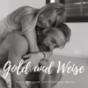Gold und Weise