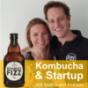 Kombucha & Startup - Gründergeist für eine bessere Welt mit Kombuco Fizz
