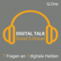 Digital Talk | Good Q.Know