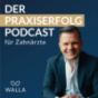 Der Praxiserfolg Podcast für Zahnärzte