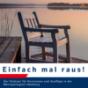 Einfach mal raus! Der Podcast für Kurzreisen und Ausflüge in die Metropolregion Hamburg Podcast Download