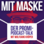 Mit Maske - der Promi-Podcast-Talk