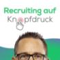 Recruiting auf Knopfdruck
