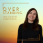 OVERSTANDING Podcast Download