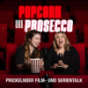 Popcorn und Prosecco Podcast Download