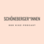 Schöneberger*innen - der Kiez-Podcast Podcast Download