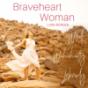 Braveheart Women mit Luna Bürger Podcast Download