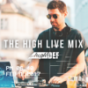 THE HIGH LIVE MIX