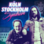 Köln Stockholm Syndrom