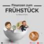 Finanzen zum Frühstück Podcast Download