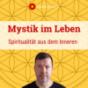 Mystik im Leben Podcast Download