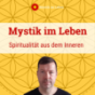 Mystik im Leben Podcast Download