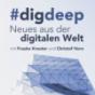#digdeep - Neues aus der digitalen Welt