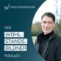 Die Welt der Finanzen aus der Sicht eines Investors | Wohlstandsbildner-Podcast