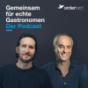 Gemeinsam für echte Gastronomen – Der Podcast