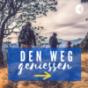 Den Weg geniessen - Pilgern & Wandel