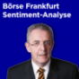 Börse Frankfurt Sentiment-Analyse